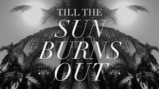 [SEBELL] - TILL THE SUN BURNS OUT (Official Lyric Video)