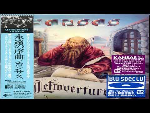 Kansas - Leftoverture[Remastered Expanded Special ED][Full Album HQ]