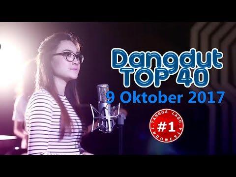 Dangdut Top 40 Chart  (9 Oktober 2017)
