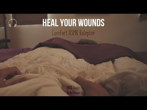 Heal your wounds Roleplay ★ [Close whispers] [personal attention] [binaural]