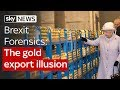 Brexit Forensics: The gold export illusion