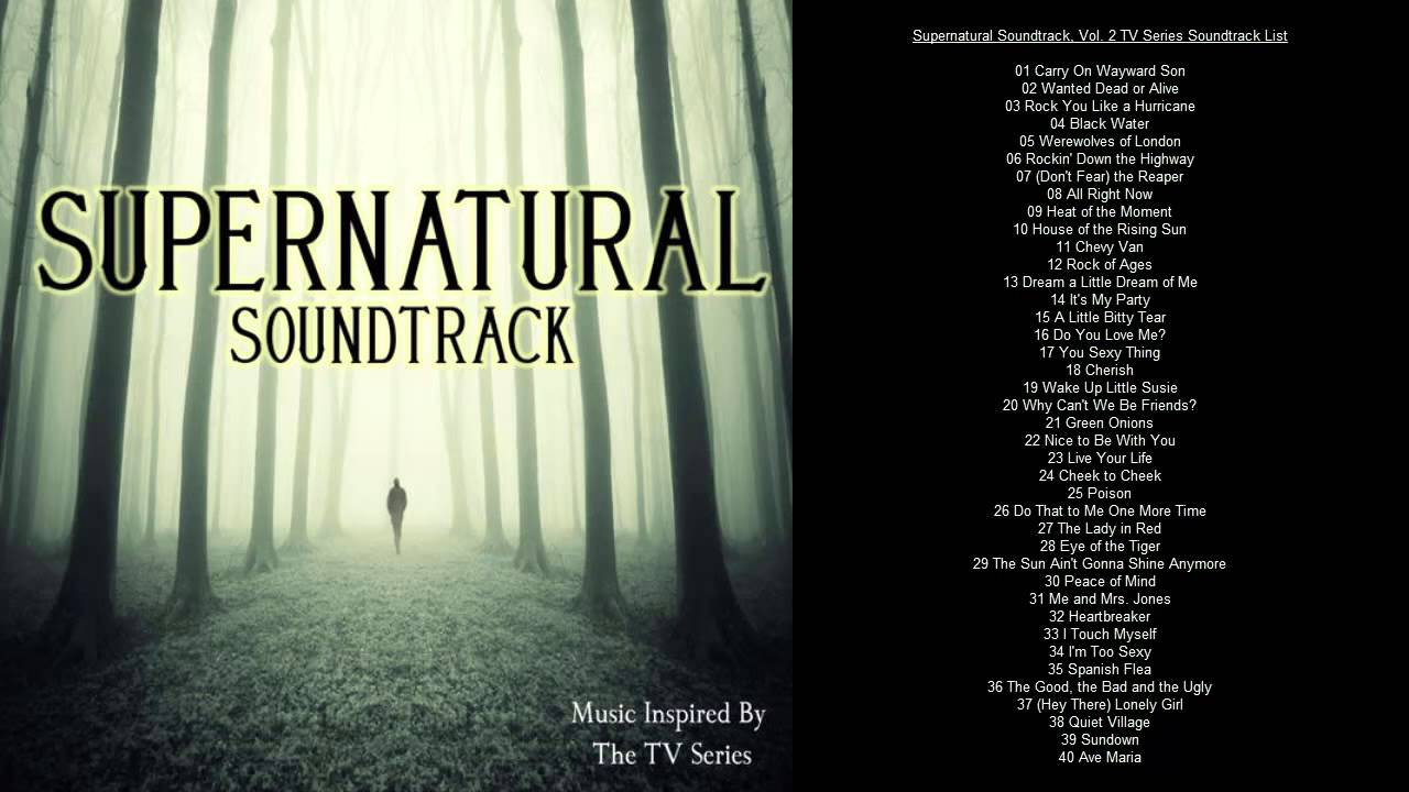 Supernatural Soundtrack Tracklist Vol 2