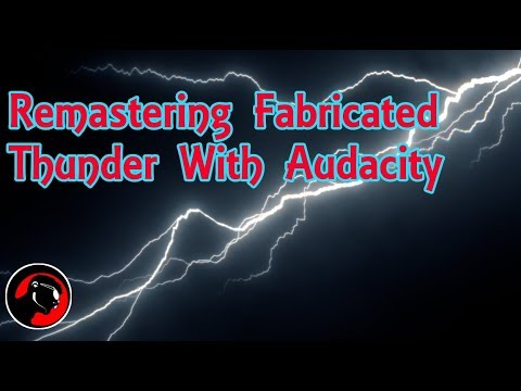 Remastering Fabricated Thunder with Audacity