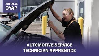 Job Talks OYAP - Automotive Service Technician Apprentice