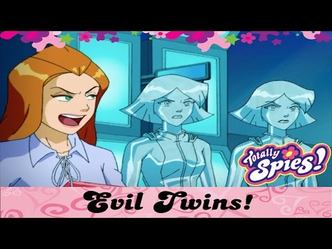 Evil Twins!   Totally Spies
