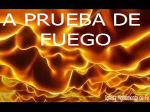 Ver (Monumento de Fe) Enseñanza:  A PRUEBA DE FUEGO en Español