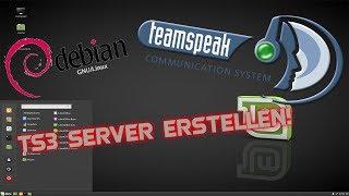 Teamspeak 3 Server einrichten unter Debian 8! | German Tutorial