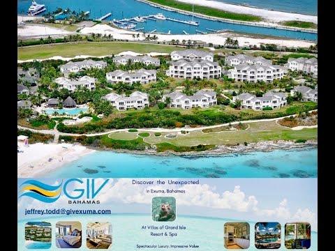 GIV Bahamas Inc. presents Grand Isle Resort & Spa. Great Exuma Bahamas