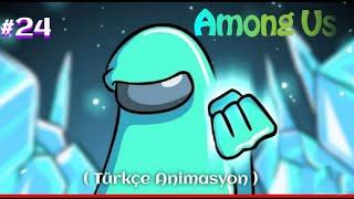 Among Us Animation #24 ( Among Us Animasyon )Among Us Animasyonu - Türkçe Dublaj Among Us Animasyon