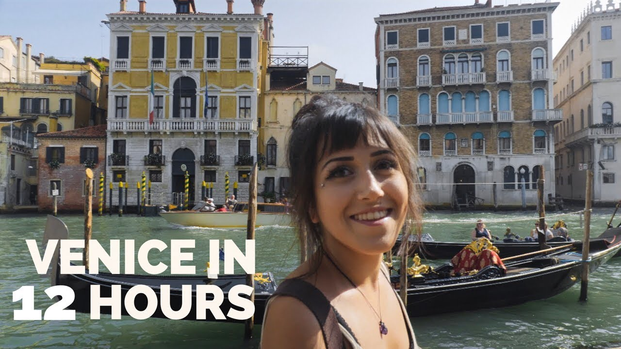 How To Do Venice Italy In 12 Hours Youtube