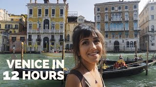 How To Do Venice, Italy In 12 Hours 🇮🇹