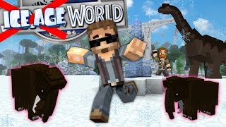 Minecraft Dinosaurs #22 - ICE AGE WORLD??? (Jurassic World Minecraft Roleplay)
