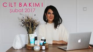 Favori Cilt Bakım Ürünlerim | Şubat 2017
