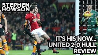 It's His Now... | Manchester United 2-0 Hull City | EFL Cup REVIEW | Stephen Howson