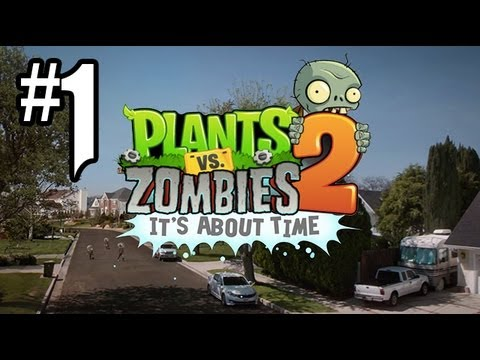 Plants vs. Zombies 2 Gameplay Walkthrough - Part 1 - BRAINSSSS!! (PvZ 2 Gameplay HD)