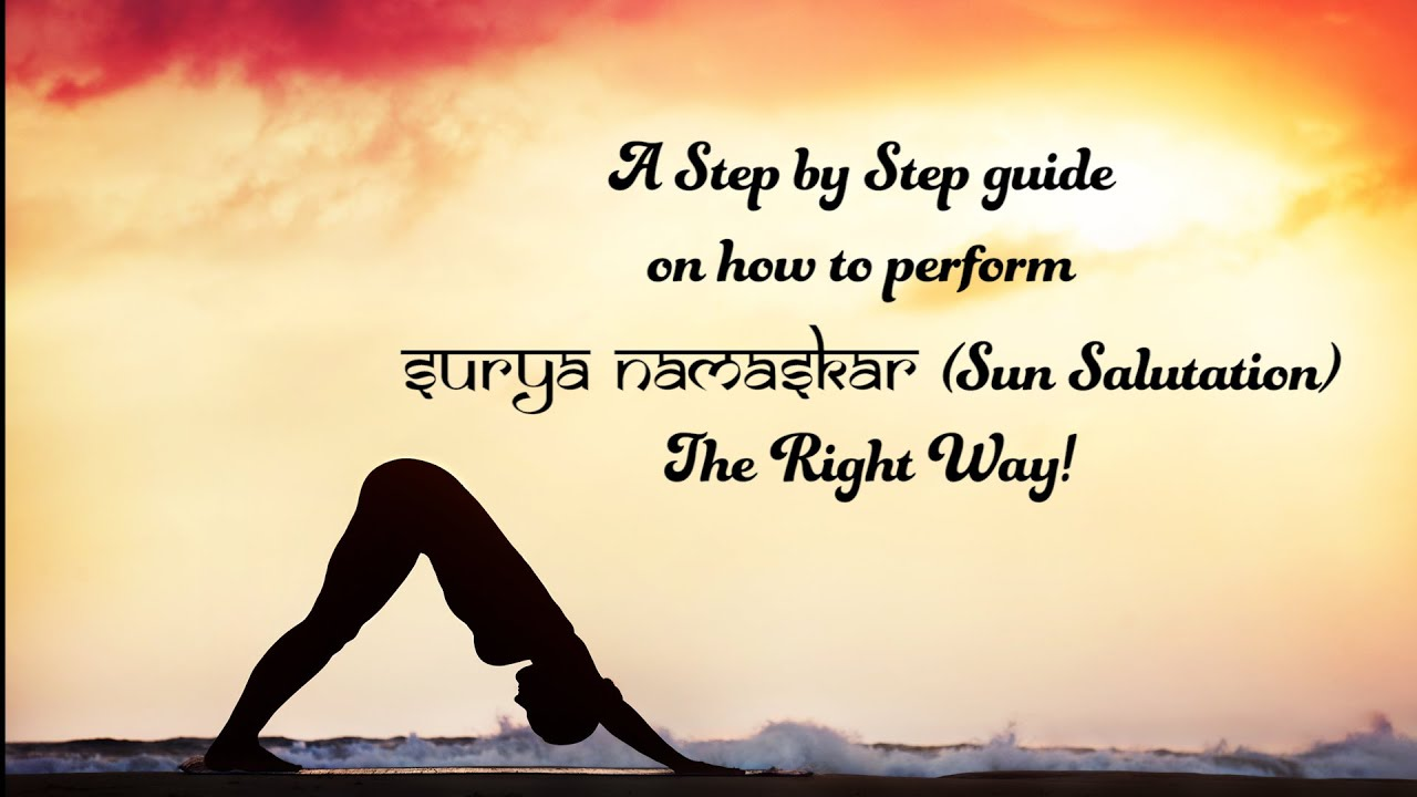 A Step by Step guide on how to perform Surya Namaskar (Sun ...