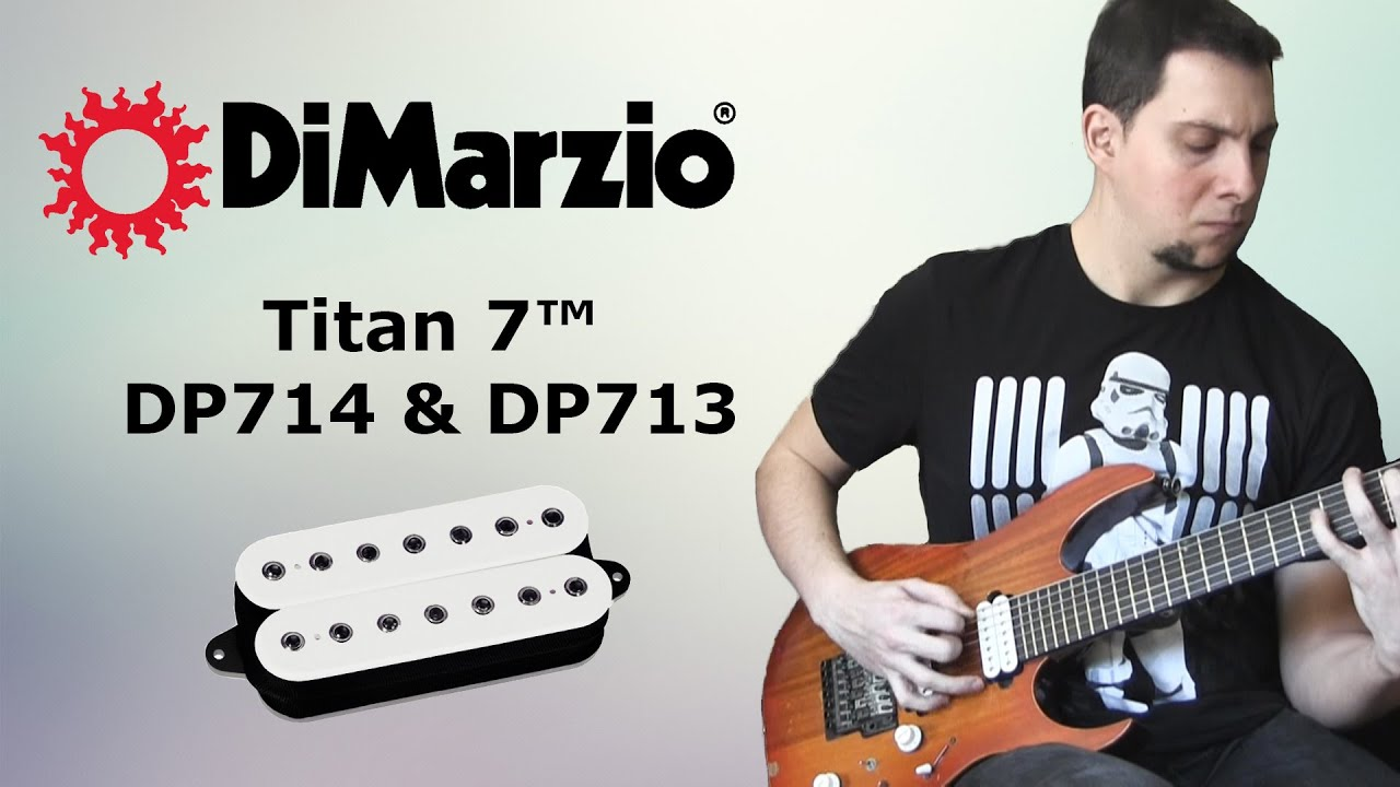 DiMarzio Titan 7™ - DP713 & DP714 - YouTube