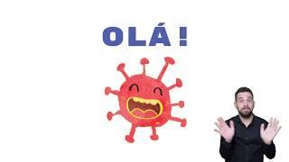 COVID-19: Olá, crianças! Eu sou o coronavírus