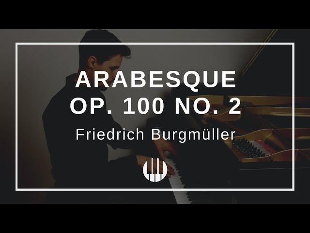 Arabesque Op. 100 No. 2 von Friedrich Burgmüller