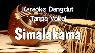 Karaoke Simalakama (Tanpa Vokal)