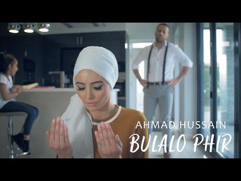 ahmad-hussain---bulalo-phir- -official-music-video