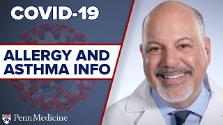 COVID-19: What Allergy and Asthma Patients Should Know featuring John Bosso, MD