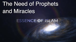 The Need of Prophets and Miracles