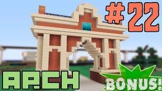 видео: Minecraft - как построить Арку? (Bonus #22)