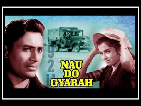 Aankhon Mein Kya Jee...Singers, Kishore Kumar and Asha Bhosle.., Nau Do Gyarah (1957)
