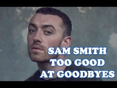 Sam Smith - Too Good At Goodbyes (1 Hour Version)