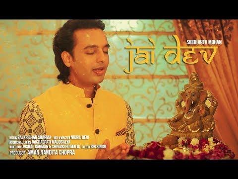 JAI DEV | AARTI | HINDI | SIDDHARTH MOHAN | GANESH CHATURTHI