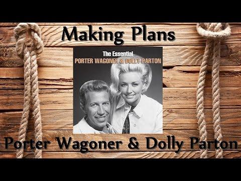 Porter Wagoner & Dolly Parton - Making Plans