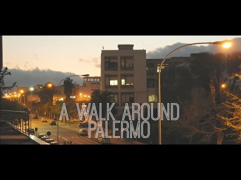 A Walk Around Palermo - Panasonic Gh4