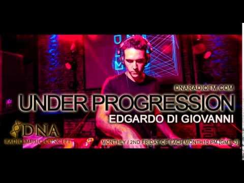 Under Progression #05 by Edgardo Di Giovanni @ DNA Radio [OCT. 2014]