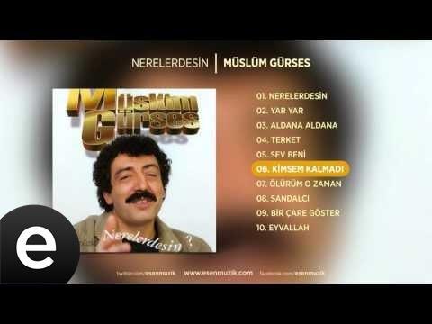 Kimsem Kalmadı (Müslüm Gürses)  Audio #kimsemkalmadı #müslümgürses - Esen Müzik