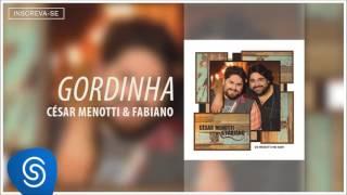 3 - César Menotti & Fabiano - Gordinha ( Álbum