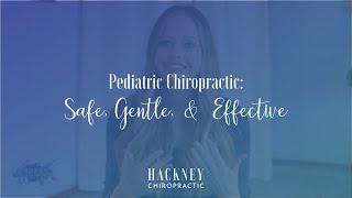Pediatric Chiropractic: Gentle, Safe & Effective | Hackney Chiropractic | Edmond, OK