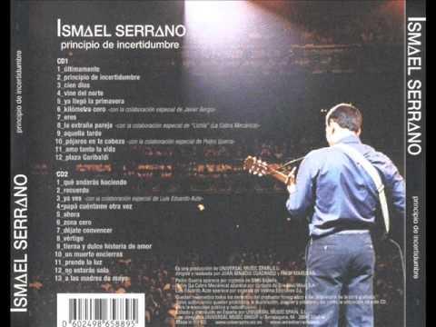 Ismael Serrano - Principio de incertidumbre (2003) Full Album (Disco completo)