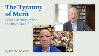 """EVENT: Darren Walker and Michael Sandel discuss """"The Tyranny of Merit"""""""