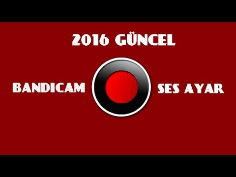 Bandicam Ses Ayarı 2016 Güncel