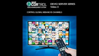 CORTROL VMS Demo Server Series Video 3 - Mebane RS Channels