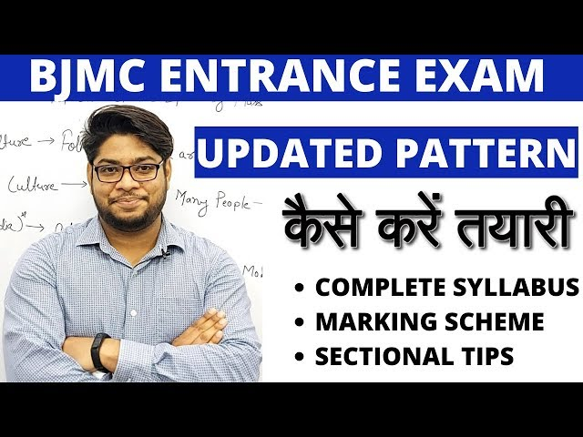 BJMC Entrance Exam Preparation Latest updated syllabus Exam Pattern Tips and Tricks complete details