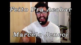 Baixar Feito Pra Acabar - Marcelo Jeneci (Cover acústico)