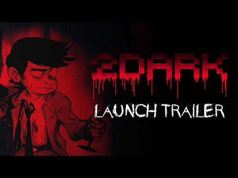 2Dark - Launch Trailer [EU]