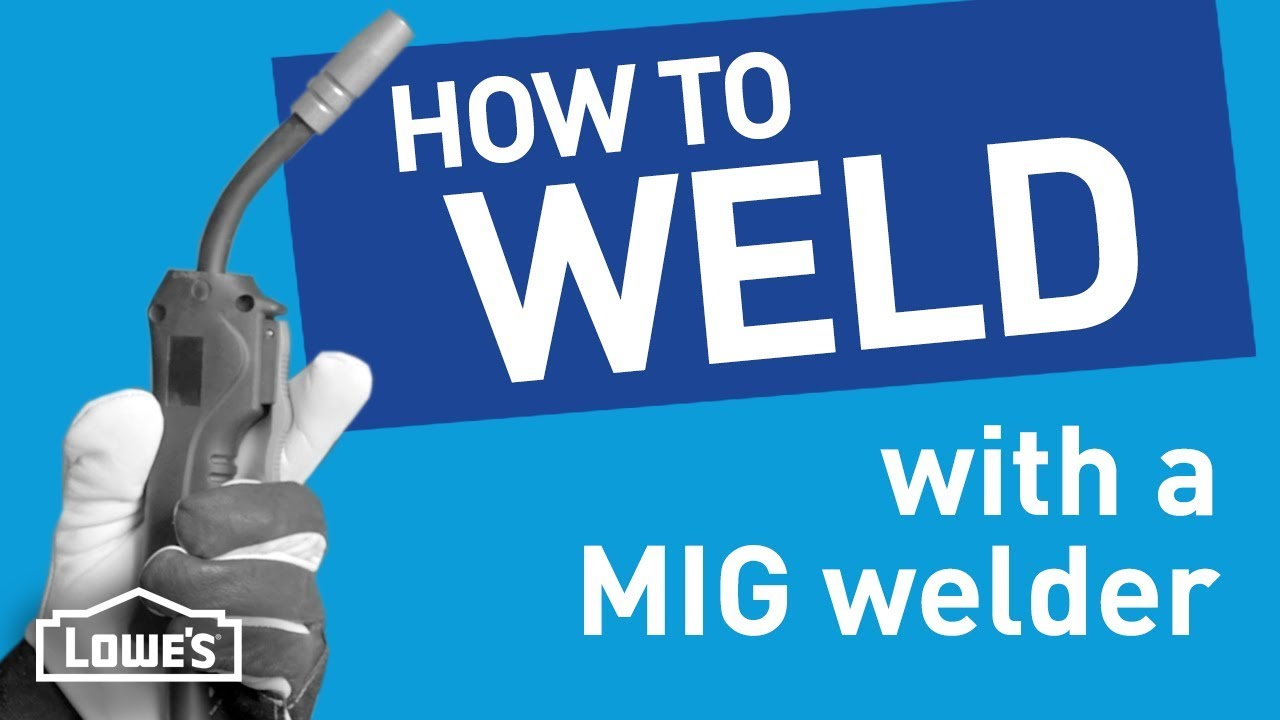 How to weld with a mig welder beyond the basics youtube how to weld with a mig welder beyond the basics lowes home improvement sciox Choice Image