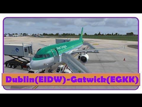 [FSX] EIN238   Dublin-Gatwick   Aerosoft airbus A320   Aer Lingus   Vatsim Full ATC Arrival  