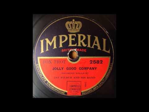Jolly Good Company, Jay Wilbur, 1931