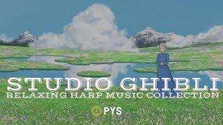 PYS - Studio Ghibli Relaxing Harp Music Collection | Joe Hisaishi, Hayao Miyazaki [Gamer]