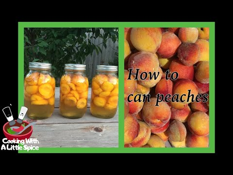 How To Can Peaches | Canning Recipe