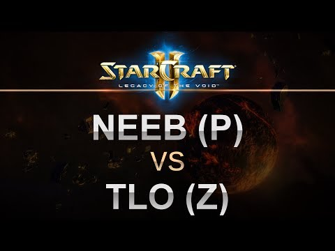 SC2 - Legacy of the Void 2017 - Neeb (P) v TLO (Z) on Abyssal Reef